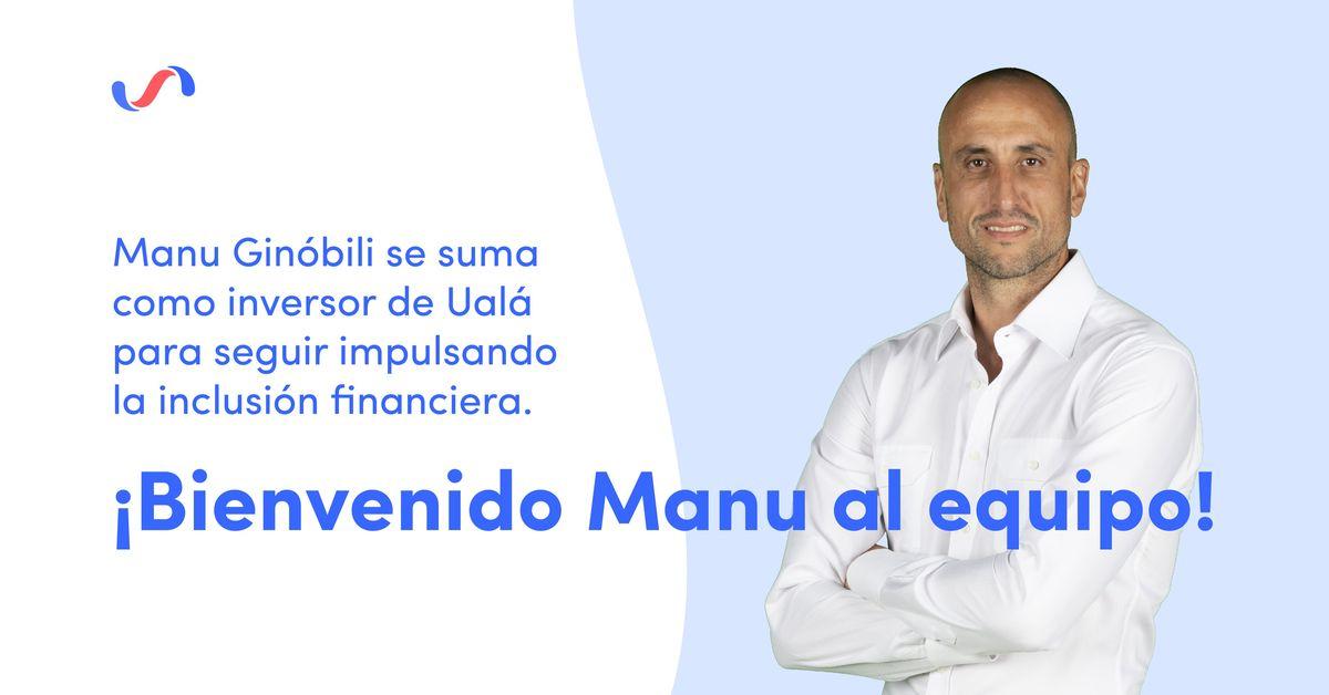 Manu Ginóbili se sumó como inversor a Ualá.