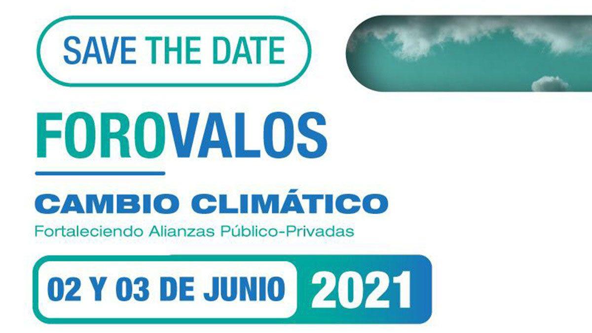 """Se realizará el Foro VALOS 2021 """"Cambio climático"""