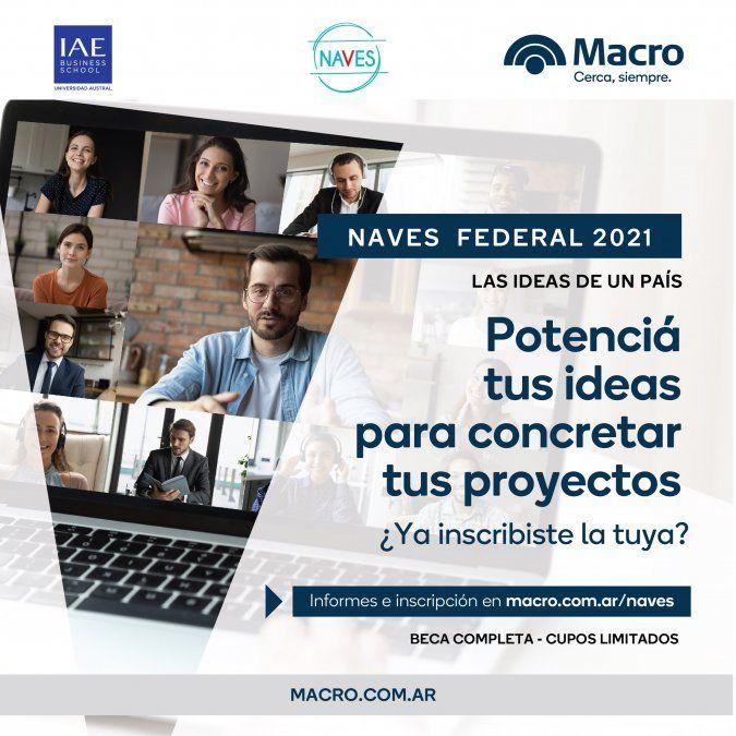 El Banco Macro y el Centro de Entrepreneurship del IAE lanzaron Naves Federal 2021