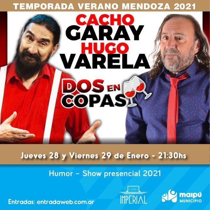Cacho Garay y Hugo Varela llegan con su divertidísimo show al Imperial Maipú