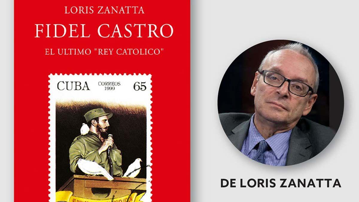 Loris Zanatta: No quiero herir sensibilidades, pero el Che es una  figura menor al lado de Fidel