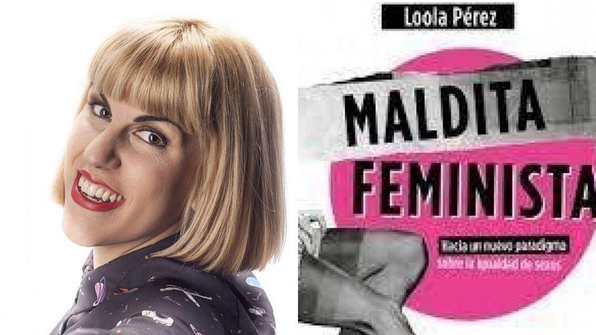 Loola Pérez: Les quitamos poder a las mujeres vendiendo el mensaje de la victimización